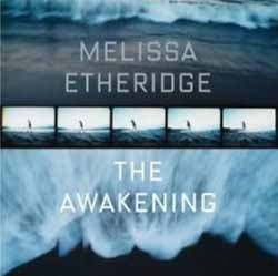 Melissa Etheridge, The Awakening