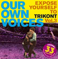 Our Own Voices – Expose Yourself to Trikont Vol. 3