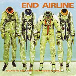 End Airline, Death Is No Limit For Rock And Roll