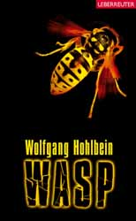 Wolfgang Hohlbein, Wasp