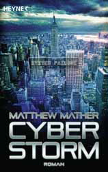 Matthew Mather, Cyberstorm