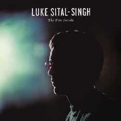 Luke_SitalSingh_The_Fire_Inside_Album_Cover[newsletter1]